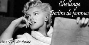 Challenge Destins de femmes chez Tête de Litote